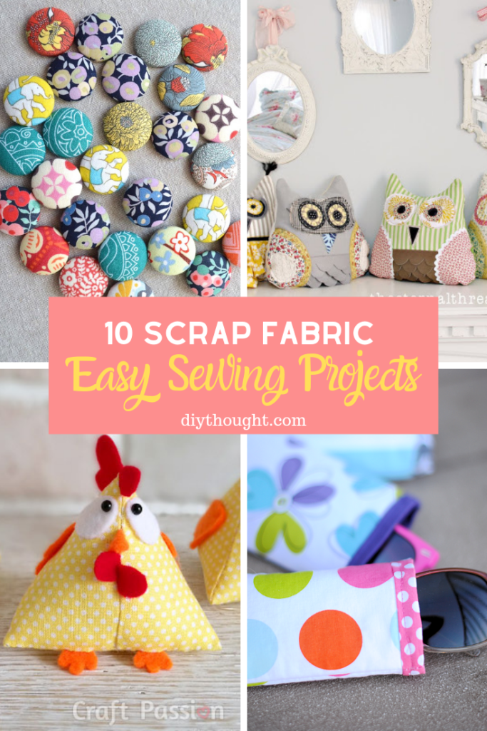 scrap fabric sewing projects