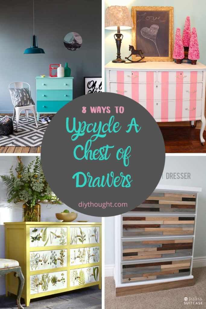 8 ways to upcycle a chest of drawers