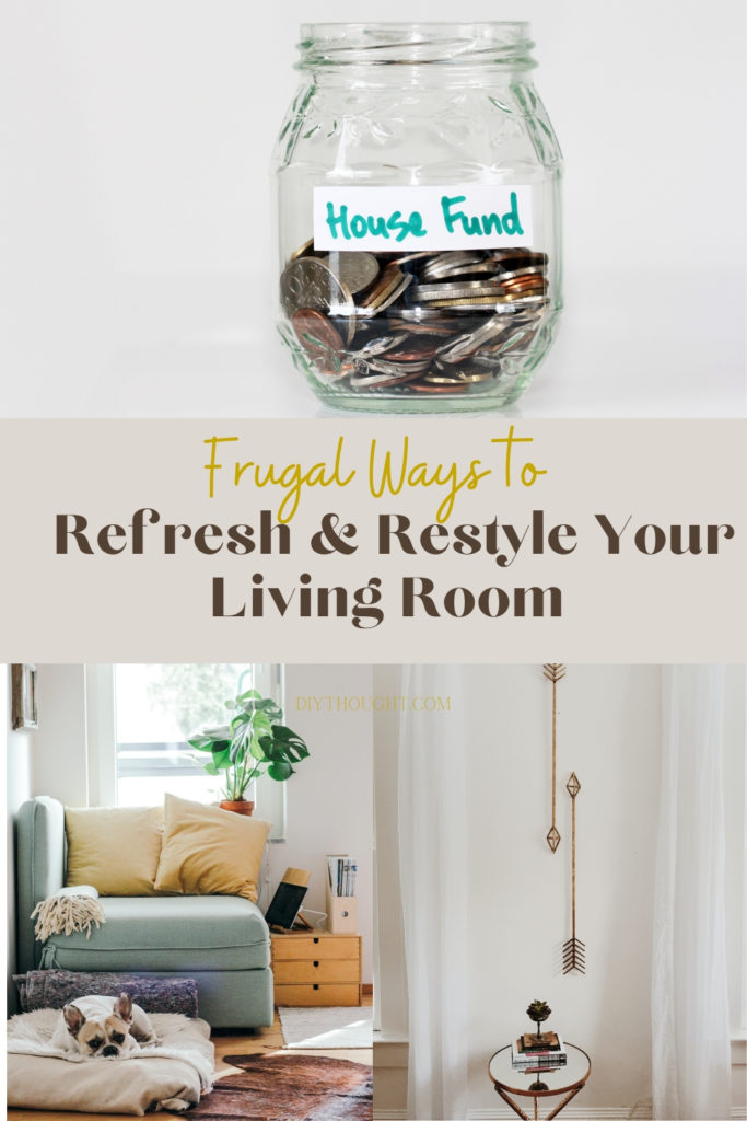 frugal ways to refresh and restyle your living room