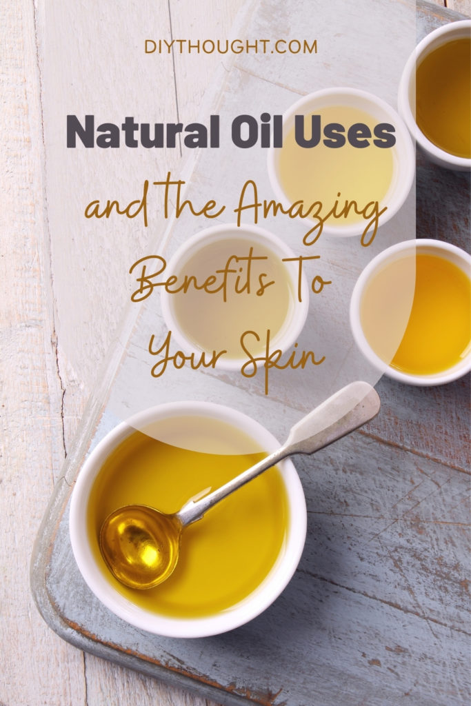 Natural oil uses and the amazing benefits to your skin