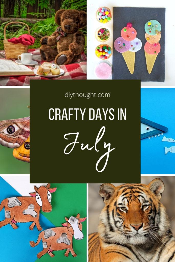 crafty days in July