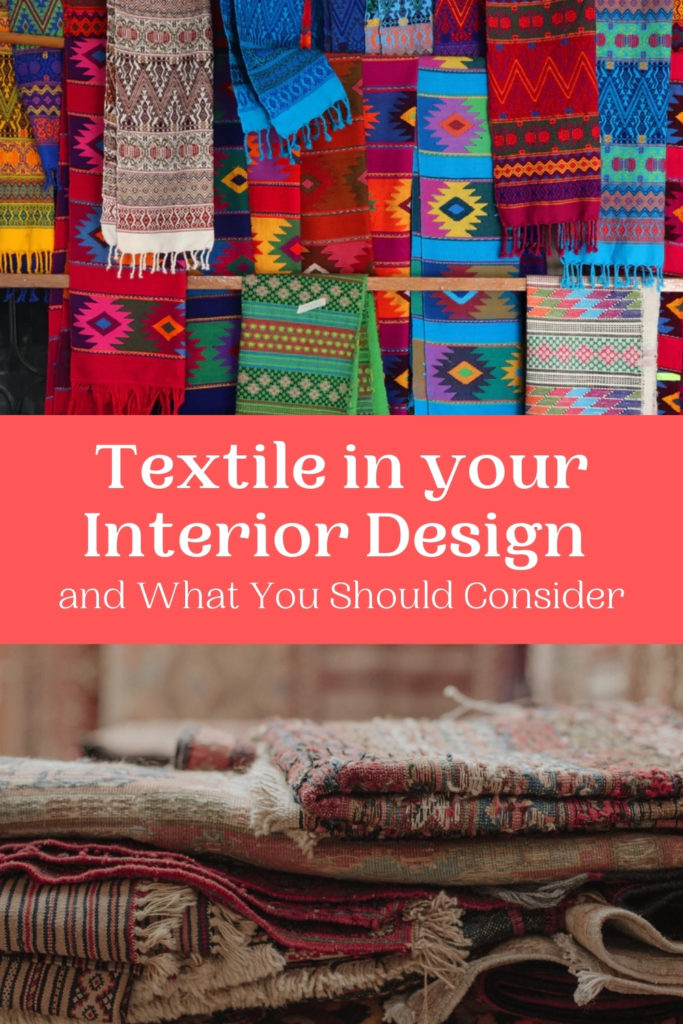 Textile in your Interior Design and What You Should Consider